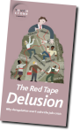 Pamphlet #9: The Red Tape Delusion