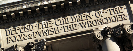 "Inscription above the Old Bailey: ""defend the children of the poor and punish the wrongdoer"""