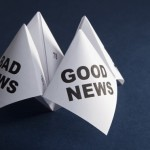 good news or bad news?