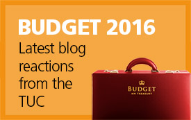 Budget 2016: Read TUC reactions